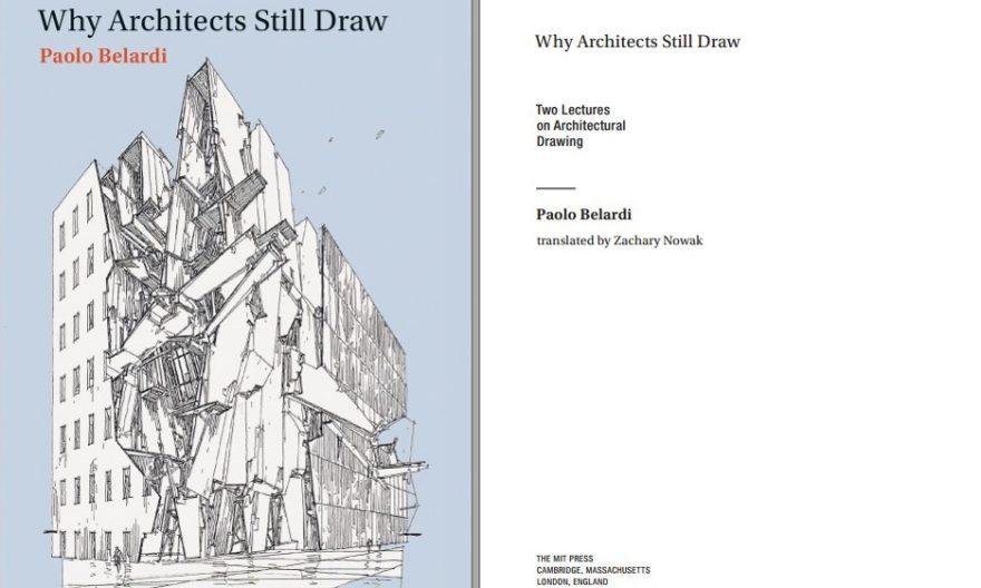 دانلود کتاب Why Architects Still Draw