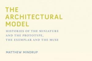 مدل معماری: تاریخ نمونک و نمونه های اولیه (پروتوتایپ)، سرمشق و تخیل هنری