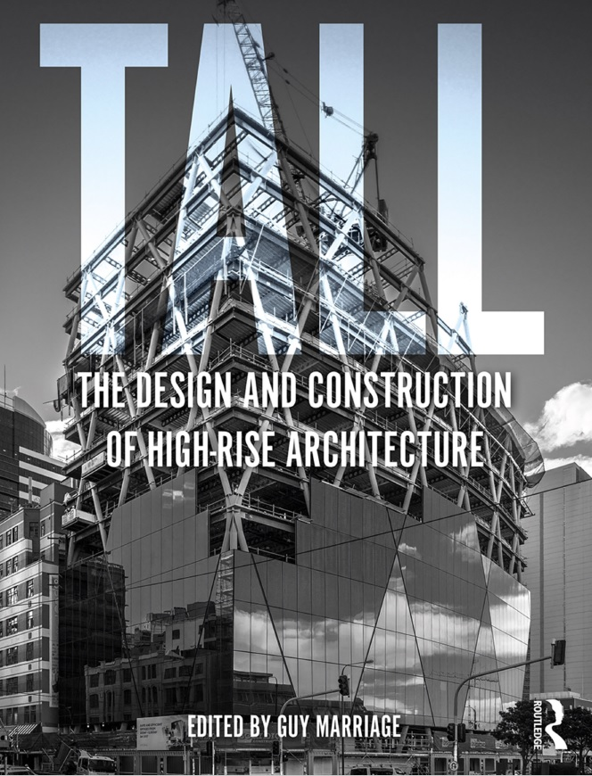 رویای آسمان خراش | معرفی کتاب Tall: The Design and Construction Of High-Rise Architecture
